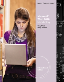 Microsoft (R) Word 2010 : Introductory, International Edition, Paperback Book