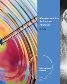 Microeconomics : An Intuitive Approach, International Edition (with LiveGraphs Printed Access Card), Mixed media product Book