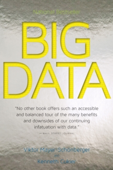 Big Data : A Revolution That Will Transform How We Live, Work, and Think, EPUB eBook