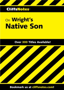 CliffsNotes on Wright's Native Son, EPUB eBook