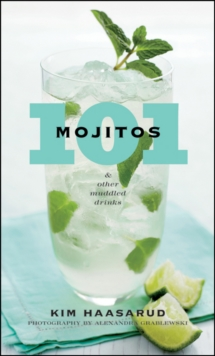 101 Mojitos and Other Muddled Drinks, EPUB eBook