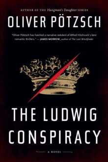 The Ludwig Conspiracy, Paperback Book