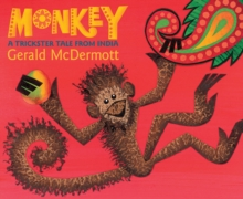 Monkey : A Trickster Tale from India, Paperback / softback Book