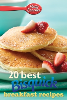 Betty Crocker 20 Best Bisquick Breakfast Recipes, EPUB eBook