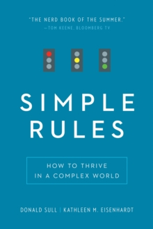 Simple Rules : How to Thrive in a Complex World, EPUB eBook