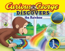 Curious George Discovers the Rainbow (Science Storybook), Paperback Book