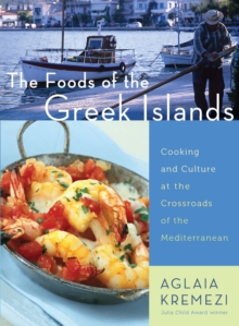 The Foods of the Greek Islands, Paperback / softback Book