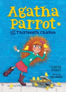 Agatha Parrot and the Thirteenth Chicken, EPUB eBook