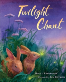Twilight Chant, Hardback Book