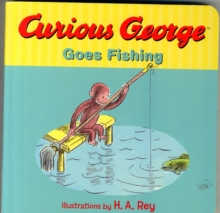 Curious George Goes Fishing, Hardback Book