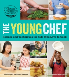 The Young Chef : Recipes and Techniques for Kids Who Love to Cook, EPUB eBook