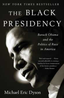 The Black Presidency, Paperback Book