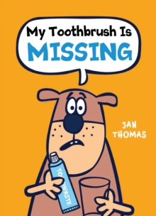 My Toothbrush Is Missing!, Hardback Book