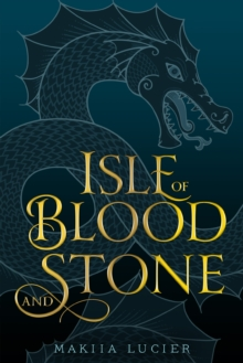 Isle of Blood and Stone, Hardback Book