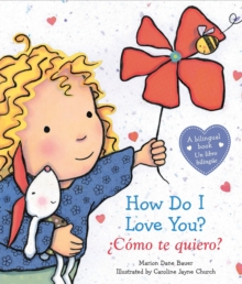 How Do I Love You? /  Como te quiero? (Bilingual) : (Bilingual), Board book Book