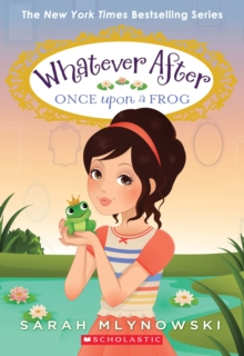 Once Upon a Frog (Whatever After #8), Paperback Book