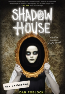 Shadow House: The Gathering, Hardback Book