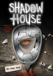 Shadow House: No Way Out, Hardback Book