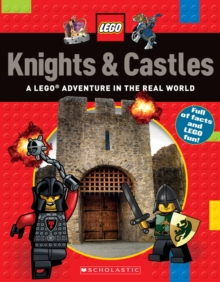 Knights & Castles (LEGO Nonfiction) : A LEGO Adventure in the Real World, Paperback Book