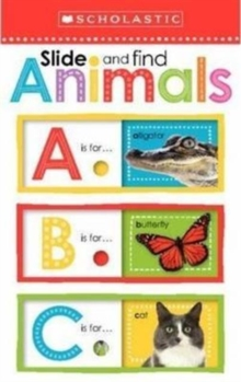 Slide and Find Animals                            ABC, Board book Book