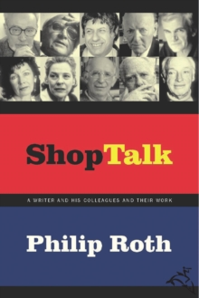Shop Talk : A Writer and His Colleagues and Their Work, EPUB eBook
