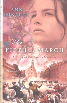 The Fifth of March : A Story of the Boston Massacre, EPUB eBook