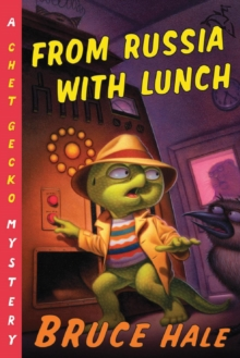 From Russia with Lunch : A Chet Gecko Mystery, EPUB eBook