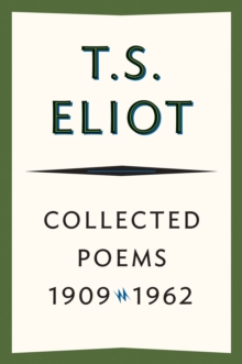 Collected Poems, 1909-1962, EPUB eBook