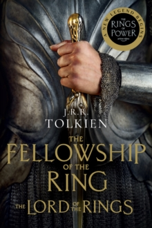 The Fellowship of the Ring : Being the First Part of The Lord of the Rings, EPUB eBook
