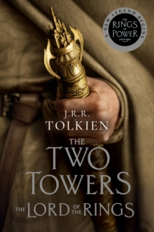 The Two Towers : Being the Second Part of The Lord of the Rings, EPUB eBook