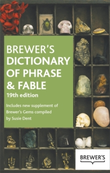 Brewer's Dictionary of Phrase and Fable 19th Edition, Paperback Book