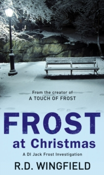 Frost At Christmas : (DI Jack Frost Book 1), Paperback Book
