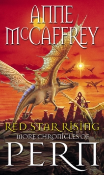 Red Star Rising : More Chronicles Of Pern, Paperback Book