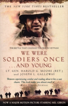 WE WERE SOLDIERS ONCE...AND YOUNG, Paperback Book