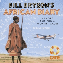 Bill Bryson's African Diary, CD-Audio Book