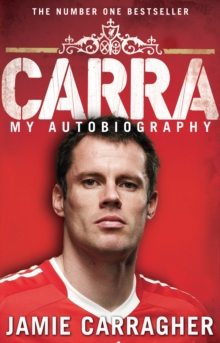 Carra: My Autobiography, Paperback Book