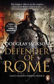 Defender of Rome : (Gaius Valerius Verrens 2), Paperback Book