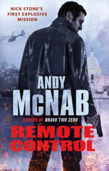 Remote Control : (Nick Stone Thriller 1), Paperback Book