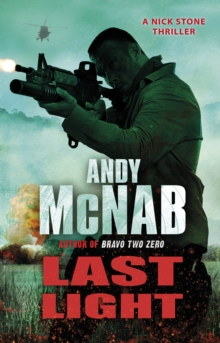 Last Light : (Nick Stone Thriller 4), Paperback Book