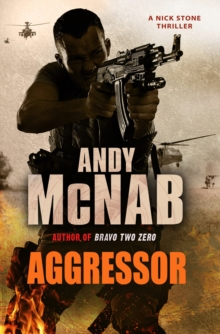 Aggressor : (Nick Stone Thriller 8), Paperback Book