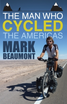 The Man Who Cycled the Americas, Paperback Book
