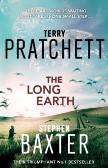 The Long Earth : (Long Earth 1), Paperback Book