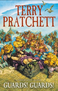 Guards! Guards! : (Discworld Novel 8), Paperback Book