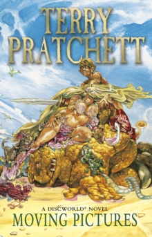 Moving Pictures : (Discworld Novel 10), Paperback Book