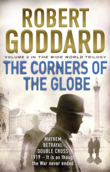 The Corners of the Globe : (The Wide World - James Maxted 2), Paperback / softback Book