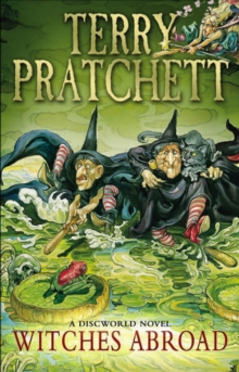 Witches Abroad : (Discworld Novel 12), Paperback Book