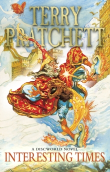 Interesting Times : (Discworld Novel 17), Paperback / softback Book