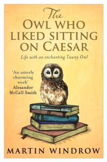 The Owl Who Liked Sitting on Caesar, Paperback Book