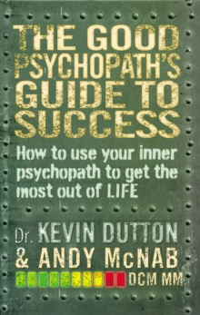 The Good Psychopath's Guide to Success, Paperback / softback Book