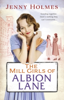 The Mill Girls of Albion Lane, Paperback / softback Book